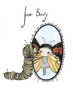 inner beauty (the poppy tree) Tags: reflection cute art girl beautiful beauty illustration butterfly bug print mirror wings drawing caterpillar monarch antennas thepoppytree Illustrations, Illustration Art, Butterfly Illustration, Chenille, Butterfly Print, Butterfly Girl, Butterfly Quotes, Butterfly Kisses, Body Image