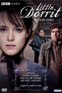 Little Dorrit by Charles Dickens. I love Masterpiece classic, this is one of the many reasons why.