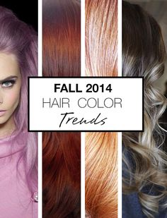 love the red variants--I only wish @emdude could color my hair.... the Fall 2014 hair color trend report! these soft metallic hues are to dye for!