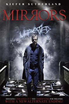 Mirrors (2008) Movie Review