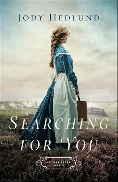 Searching for You by Jody Hedlund | December 2018 via Relz Reviewz
