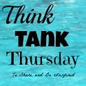 """Welcome to """"Think Tank Thursday"""" #46"""