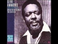 Gene Ammons Seed Shack Let It Be You