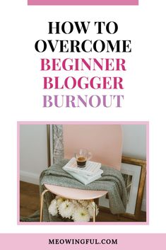 If you are a new blogger and have recently started a blog, you might know about beginner blogger burnout. To find the tips and tricks I used to overcome beginner blogger burnout, click to read this article. #bloggerburnout #bloggingtips #beginnerblogger