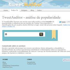 O TweetAuditor fornece um serviço que indica indica o nível recente de popularidade e influência de um usuário do Twitter. Para descobrir a classificação de um usuário, basta informar o login.    Acese: http://tweetauditor.in/