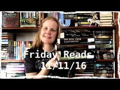 Friday Reads 11/11/16