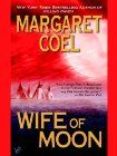 Wife of Moon (A Wind River Reservation Mystery)  Coel, Margaret