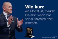 Wie kurz ein Monat ist, merken Sie erst, wenn Ihre Verkaufszahlen nicht stimmen.  www.martinlimbeck.de