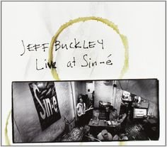 Live at Sin-E: Legacy Edition: Jeff Buckley