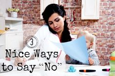 """3 Ways You Can Say """"No"""" Nicely and Without Guilt - www.mannersmentor.com"""