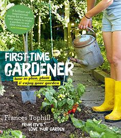 The First Time Gardener