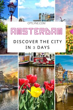 Spend 3 perfect days in Amsterdam to discover all the charm of this European destination. Amsterdam Travel Guide | Amsterdam Itinerary | 3 days in Amsterdam | Top Photo Spots in Amsterdam | Best Things to do in Amsterdam | Best of Amsterdam | Places to Visit in Amsterdam | Amsterdam Travel Tips | Amsterdam Hidden Gems | Where to Stay in Amsterdam | Amsterdam Bucket List | Amsterdam Photography | Netherlands Travel | Amsterdam things to do | Amsterdam Netherlands Travel |