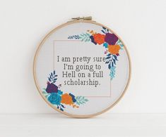 I am pretty sure I'm going to hell on a full scholarship counted cross stitch xstitch funny Insult pattern pdf Cross Stitching, Cross Stitch Embroidery, Embroidery Patterns, Hand Embroidery, Crochet Cross, Filet Crochet, Cross Stitch Designs, Funny Cross Stitch Patterns, Decoration