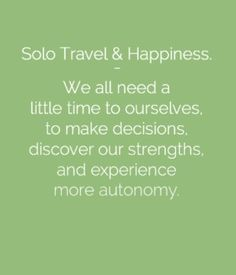 The Science of Happiness and Solo Travel http://solotravelerblog.com/solo-travel-over-50/