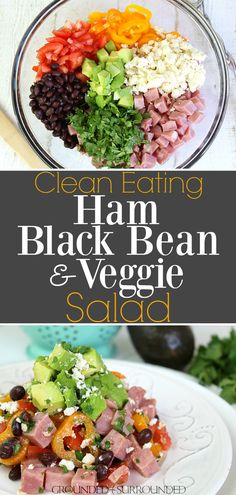 This Clean Eating Ham & Black Bean Veggie Salad uses leftover ham and fresh vegetables to create a truly unique and filling salad. There is only one dressing ingredient too: extra virgin olive oil! Healthy Salad Recipes, Lunch Recipes, Whole Food Recipes, Easy Recipes, Clean Recipes, Pork Recipes, Summer Recipes, Free Recipes, Clean Dinners