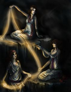 The Moirai, Greek Mythology  The Particle Physicist, the Astro Physicist, and the Nuclear Physicist all sat down to tea...