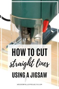 In this article learn about cutting straight lines with a jigsaw. No more second guessing. Cut perfectly straight lines with your jigsaw every time using this simple guide. Diy Crafts Hacks, Diy Home Crafts, Diy Crafts To Sell, Woodworking Power Tools, Woodworking Projects Diy, Diy Projects, Wooden Pallet Projects, Wooden Pallets, Best Jigsaw