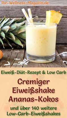 Ananas-Kokos-Eiweißshake – Low-Carb-Eiweiß-Diät-Rezept Making pineapple and coconut egg whites themselves – a healthy low carb diet recipe for protein-rich breakfast Low Carb Smoothies, Good Smoothies, Apple Smoothies, Breakfast Smoothies, Low Carb Protein Shakes, Kefir Recipes, Diet Recipes, Shake Recipes, Healthy Recipes