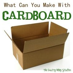 What Can You Make with Cardboard - The Crafty Blog Stalker