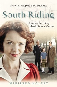 South Riding by Winifred Holtby.