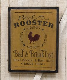 """Primitive Sign - """"Red Rooster - Bed & Breakfast"""" Distressed Country Rustic"""