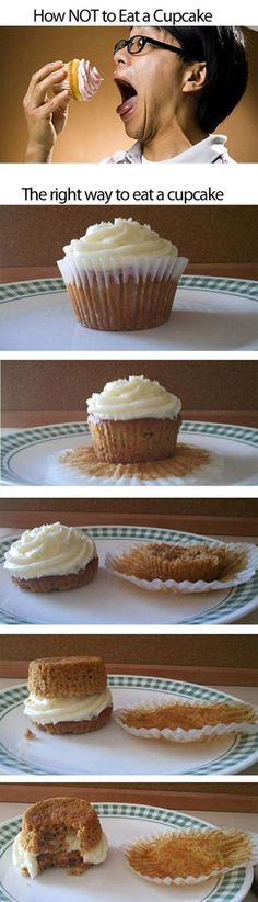 Funny pictures about You've been eating cupcakes wrong your whole life. Oh, and cool pics about You've been eating cupcakes wrong your whole life. Also, You've been eating cupcakes wrong your whole life. Fun Cupcakes, Cupcake Cakes, Cupcake Icing, Cake Pops, Food Humor, Food Photo, Food Hacks, Food Tips, Just In Case