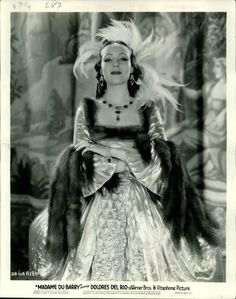 Dolores del Rio as Madame du Barry (1934)