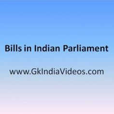 GK India Videos—This video describes about how the bills are passed through…