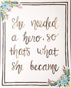 She needed a hero so thats what she by LaurenMicheleArt on Etsy