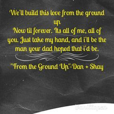 From the Ground Up- Dan + Shay. Love this song! Reminds me of my hubby's proposal and the life we've built :)