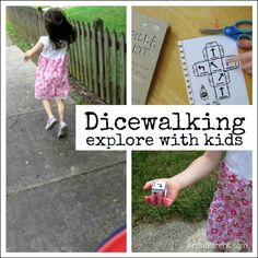 Dicewalking :: A fun way to explore with kids by Kmille Outdoor Activities For Kids, Outdoor Learning, Craft Activities For Kids, Projects For Kids, Games For Kids, Crafts For Kids, Kids Fun, Learning Activities, Teaching Ideas
