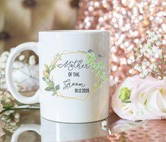 Custom mother of the bride mug, mother of the groom mug, greenery wedding theme, wedding gift for the mother of the groom or the bride. Wedding Mugs, Wedding Favors, Wedding Gifts, Grandma Mug, Grandmother Gifts, Book Lovers Gifts, Gifts In A Mug, Handmade Design, Mug Designs