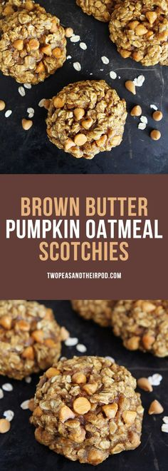 Brown Butter Pumpkin Oatmeal Scotchies-the BEST pumpkin cookie recipe! The brown butter, pumpkin, and butterscotch combo is amazing! You will love these soft and chewy oatmeal cookies! A real fall treat! #pumpkin