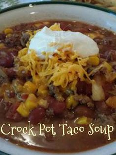 VIP recipes: Crock Pot Taco Soup