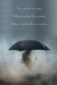 Here comes the rain again.*** Eurythmics - Here Comes The Rain Again *** I Love Rain, No Rain, Love Rain Quotes, Walking In The Rain, Singing In The Rain, Song Quotes, Music Quotes, Hindi Quotes, Life Quotes