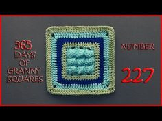 365 Days of Granny Squares Number 227 - YouTube