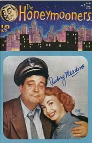 - The Honeymooners Comic with Jackie Gleason Atom Comics, Audrey Meadows, Art Carney, Jackie Gleason, Midtown Comics, Abbott And Costello, Laurel And Hardy, Bobe, White Pages