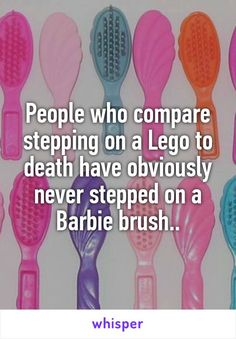 People who compare stepping on a Lego to death have obviously never stepped on a…