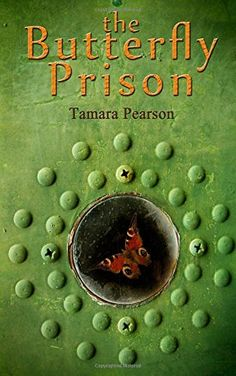 Book Review - The Butterfly Prison by Tamara Pearson