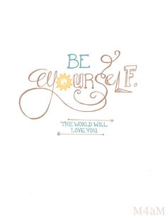 Be YOURSELF Print Hand Lettered TYPOGRAPHY QUOTE by Meant4amoment, $12.00