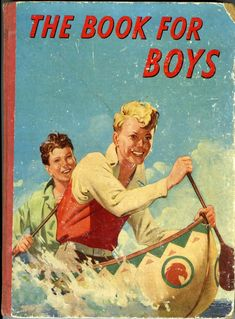 The Book for Boys Adventure Annual c1950s
