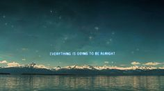 Everything is Going To Be Alright Quote Wallpaper Check more at http://hdwallpaperfx.com/everything-going-alright-quote-wallpaper/