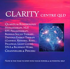 Clarity Centre QLD, Quantum Kinesiology, Hypnotherapy, Psychotherapy, NLP, Sound Therapy, Energy Work & Channelling. Authentic Self, Central Nervous System, Hypnotherapy, Subconscious Mind, Reiki, Clarity, Centre, How To Remove, Coding