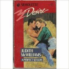 A Perfect Season #545: Judith McWilliams: Amazon.com: Books