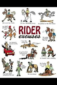Horse rider excuses. Hahah. More