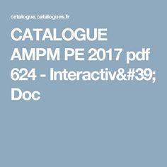 CATALOGUE AMPM PE 2017 pdf 624 - Interactiv' Doc Catalogue Ampm, Pdf