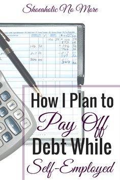 Since becoming self-employed, a lot of things have changed! One thing that hasn't? My debt repayment. Here's how I plan to pay off my debt while being self-employed @shoeaholicnomore