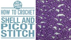 Crochet Tutorial: How to crochet the Shell and Picot Stitch. Click link to learn this stitch: http://newstitchaday.com/how-to-crochet-shell-and-picot-stitch/ #crocheting #yarn