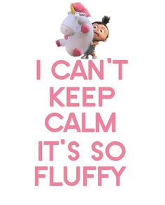 I can't keep calm..its so flufffyyy