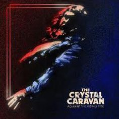 Crystal Caravan - Against the Rising Tide (LP / CD) https://youtu.be/jCHrlf_Gor0?list=PL3ng_gAFnUpyQgZFi8dFK5ZPat3BQ1Y5N http://www.hurricanerecords.de/index.php?cPath=31&search_word=&sorting_id=3&manufacturers_id=18949&search_typ=
